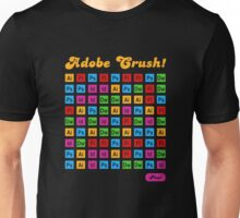 Adobe Crush! Unisex T-Shirt