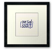 Psalm 68: Our God Framed Print