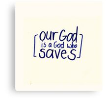 Psalm 68: Our God Canvas Print