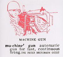 Machine Gun - The Peter Brötzmann Octet by EVAhazard