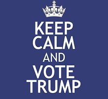 KEEP CALM AND VOTE TRUMP Unisex T-Shirt