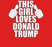 THIS GIRL LOVES DONALD TRUMP Womens Fitted T-Shirt