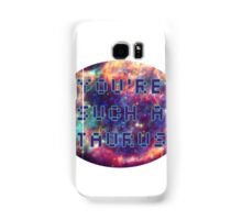 OH MY GOD JUST DROP THE SUBJECT, JESUS Samsung Galaxy Case/Skin