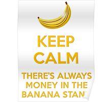 KEEP CALM BANANAS Poster