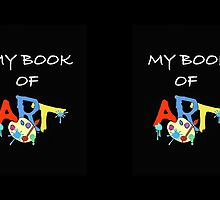 MY BOOK OF ART by TONYARTIST