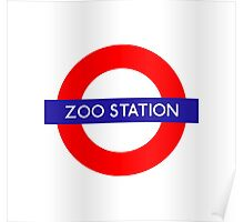 Zoo Station London Underground Poster