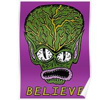 Believe Alien Poster