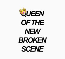 Queen of the New Broken Scene Unisex T-Shirt