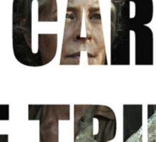 Trust Carol Sticker