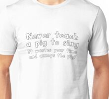 374 Annoy the Pig Unisex T-Shirt