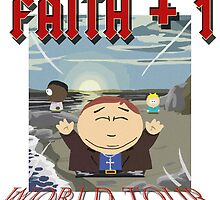 Faith+1 World Tour by cthulupie