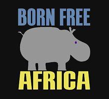 BORN FREE-HIPPO Unisex T-Shirt