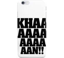 KHAN! iPhone Case/Skin