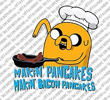 MAKIN' PANCAKES, MAKIN' BACON PANCAKES. by mcholler