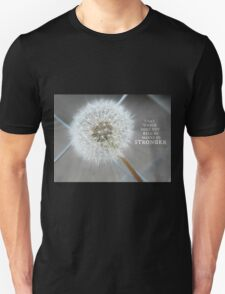 Through The Fence - Dandelion - Inspirational  Unisex T-Shirt