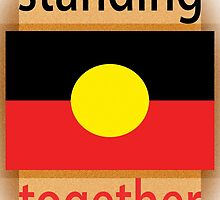 Standing Together Aboriginal Flag by Craig  Holmes