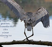 Great Blue Heron Balancing (with quote) by THurdCreations