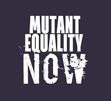 MUTANT EQUALITY NOW Unisex T-Shirt