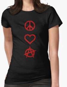 Peace. Love. Anarchy. Womens Fitted T-Shirt