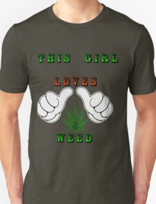 This girl loves weed T-Shirt