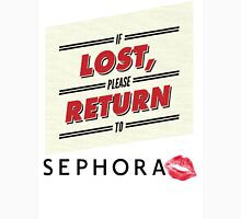 If Lost, Please Return To Sephora Unisex T-Shirt