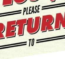 If Lost, Please Return To Sephora Sticker