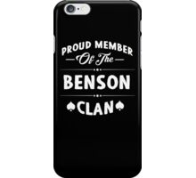 Proud member of the Benson clan! iPhone Case/Skin