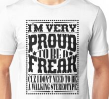Proud to be a freak - Black Unisex T-Shirt