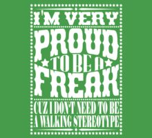 Proud to be a freak - White One Piece - Short Sleeve