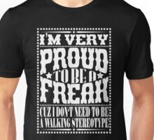 Proud to be a freak - White Unisex T-Shirt