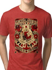Informative Signs - Drunks don't get tattooed Tri-blend T-Shirt