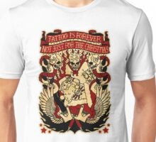 Informative Signs - Tattoo is forever Unisex T-Shirt