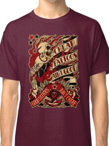 Informative Signs - Cheap tattoo aint good Classic T-Shirt