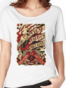 Informative Signs - Cheap tattoo aint good Women's Relaxed Fit T-Shirt