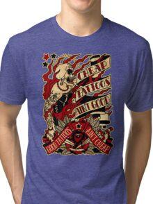 Informative Signs - Cheap tattoo aint good Tri-blend T-Shirt