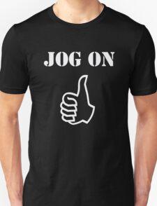 Jog On (white) T-Shirt