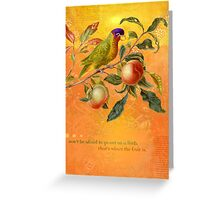 Don't be afraid to go out on a limb... Greeting Card