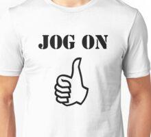 Jog On (black) Unisex T-Shirt