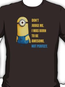 Me Awesome Perfect Minion T-Shirt