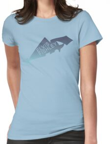 Elvis Fishley Womens Fitted T-Shirt
