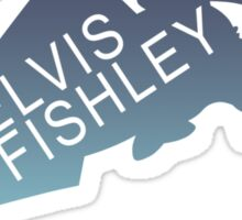 Elvis Fishley Sticker