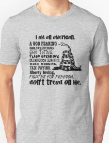 Rebel Spirit - Don't Tread on Me - I'm an American - Gun Toting - Bible Clinging - Fighter for Freedom T-Shirt