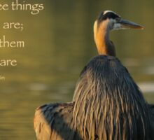 Great Blue Heron Reflecting (with quote) Sticker