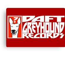 Daft Greyhound Records Canvas Print