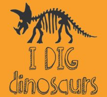 I DIG dinosaurs - in black by MonCreedon
