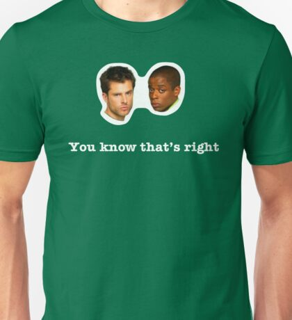 You know that's Right! Unisex T-Shirt