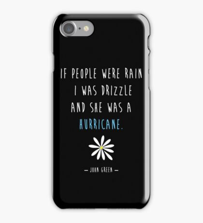 Looking For Alaska John Green Hurricane iPhone Case/Skin