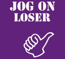 Jog On Loser by Tim Topping