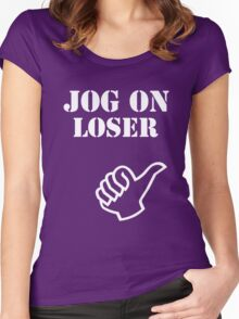 Jog On Loser Women's Fitted Scoop T-Shirt