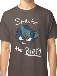 Smile for the Birdy Classic T-Shirt